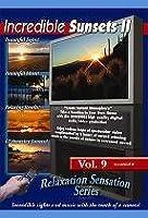 Incredible Sunsets II