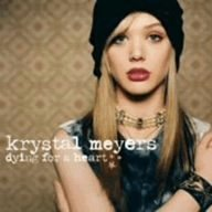 Dying for a Heart [Special] by Krystal Meyers (2006-10-25)