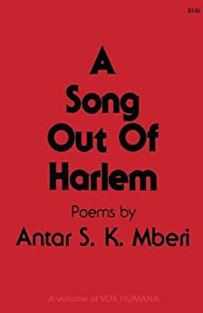 A Song Out of Harlem (Vox Humana) by [Mberi, Antar S. K.]