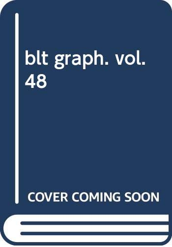 blt graph. vol.48 (B.L.T.MOOK 52号)