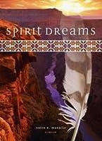 Spirit Dreams by David R Maracle (2013-05-03)