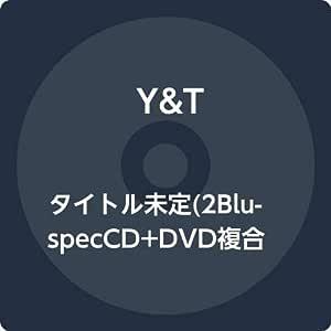 タイトル未定(2Blu-specCD+DVD複合)