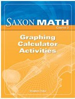 Saxon Math Course 3 Graphing Calculator Activities Grade 8 (Course 1 2 3)