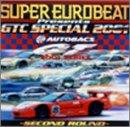 SUPER EUROBEAT presents GTC SPECIAL 2001 ~SECOND ROUND~
