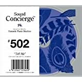 "Sound Concierge #502 ""Tell Me"" for your delightful moment"