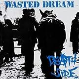WASTED DREAM(リマスター盤)