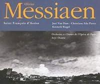 Messiaen:Saint Francois D'assi