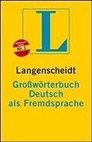 Langenscheidt Grosswoerterbuch Deutsch als Fremdsprache: Das einsprachige Woerterbuch fuer alle, die Deutsch lernen. Rund 66.000 Stichwoerter und Wendungen