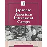 Japanese American Internment Camps (History Firsthand)