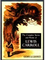 Complete Poems and Stories of Lewis Carroll (Anthologies)