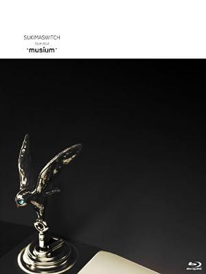 """スキマスイッチ TOUR 2012 """"musium"""