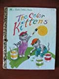 The Color Kittens (Little Golden Book)