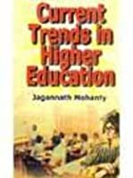 Current Trends in Higher Education