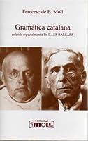 Gramàtica catalana : referida especialment a les Illes Balears