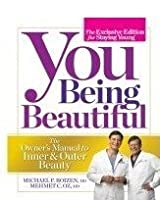 You Being Beautiful - The Exclusive Edition For Staying Young - The Owner's Manual To Inner & Outer Beauty [並行輸入品]