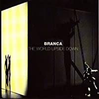 Branca; World Upside Down