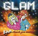 Glam Bam Thank You Ma'Am by Various Artists