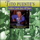 Golden Latin Jazz All Stars: In Session