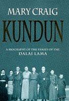 Kundun: Biography of the Family of the Dalai Lama