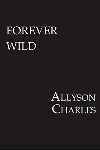 Forever Wild (Forever Friends)