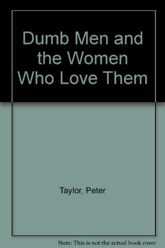 Download Dumb Men and the Women Who Love Them 1550417428