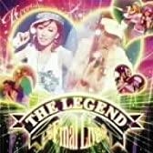 THE LEGEND ~Final Live~ (DVD付)