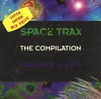 Space Trax: Compilation 4-5-6 by Various Artists (1994-09-12)