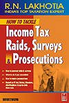 How to Tackle Income Tax Raids [Paperback]