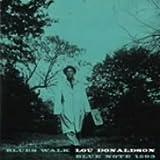 ブルース・ウォーク / ルー・ドナルドソン, ハーマン・フォスター, ペック・モリソン, デイヴ・ベイリー, レイ・バレット (演奏) (CD - 2008)