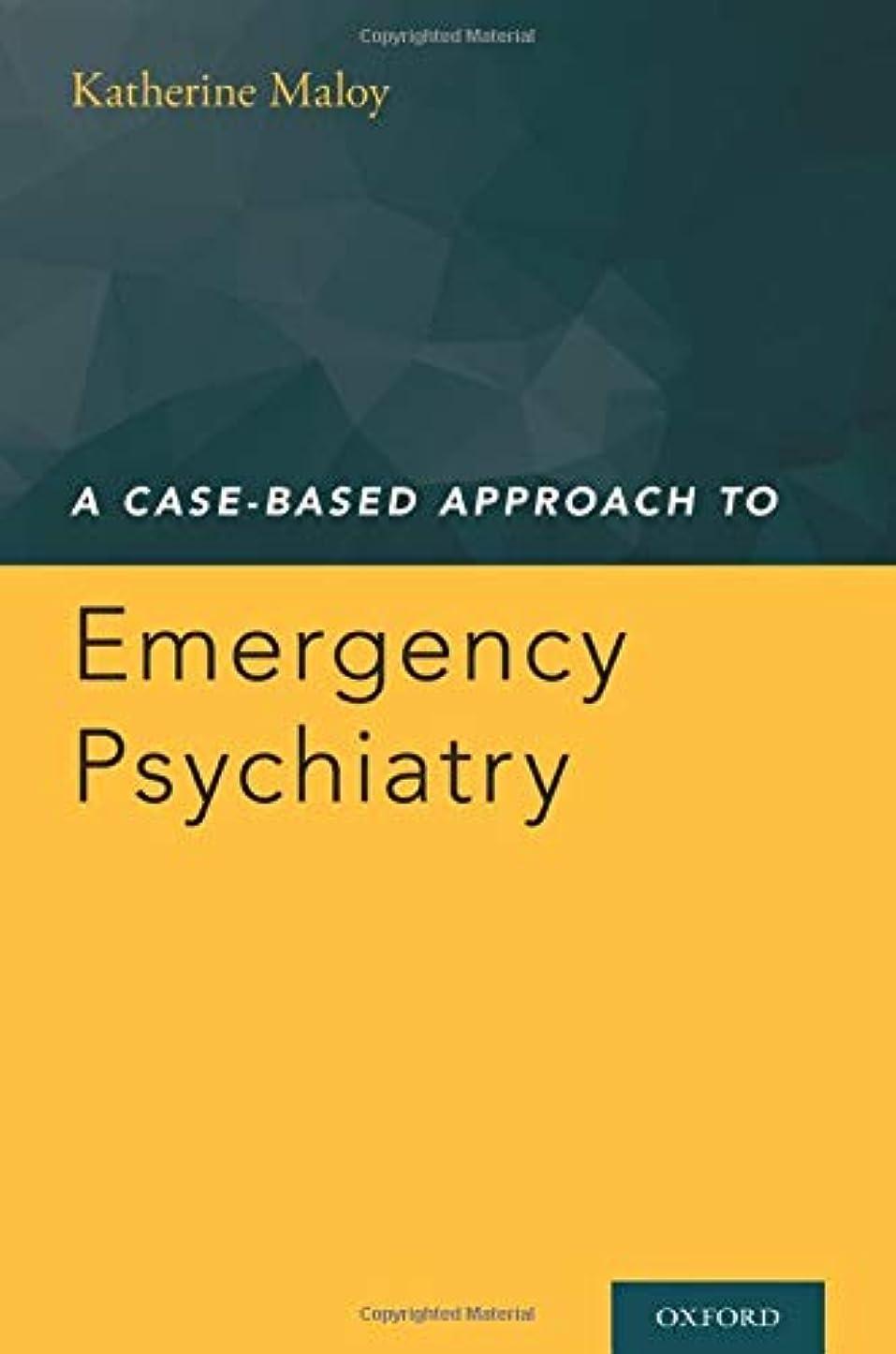 アラビア語省人A Case-Based Approach to Emergency Psychiatry