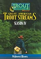 Great American Trout Streams Series 4: Mid-West [DVD] [Import]