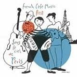 パリの空の下~永遠のシャンソン&ミュゼット名曲集~