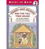 Henry and Mudge and the Tall Tree House (Ready-To-Read: Level 2)