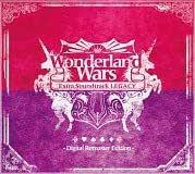 Wonderland Wars ワンダーランド ウォーズ Extra Soundtrack サウンドトラック LEGACY -Digital Remaster Edition-