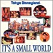Tokyo Disneyland it�fs a Small World(CCCD)