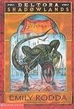 The Shadowlands (Deltora Shadowlands)