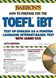 Barron' s Toefl IBT: Internet- Based Test (Barron's Toefl Ibt)