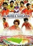 アルビレックス新潟 シーズンレビュー2008[DVD]