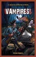 Vampires! (Jr. Graphic Monster Stories)