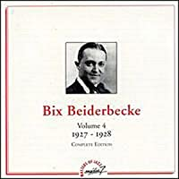 Bix Beiderbecke / Vol.4 : 1927