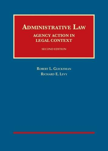 Download Administrative Law: Agency Action in Legal Context (University Casebook Series) 1609303369