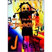 The Judgment Day-2003.1.4.Live at BUDOKAN-〈通常盤〉 [DVD]