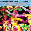 Forbidden Cuba In The...: Gracias, Formell!
