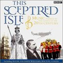 This Sceptred Isle: Music of..