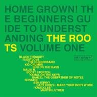 Home Grown: Guide to Understanding the Roots 1