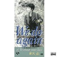 We do again (MEG-CD)