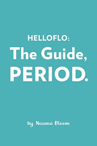 HelloFlo: The Guide, Period.