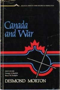 Download Canada and war: A military and political history (Political issues in their historical perspective) 0409852406