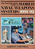 The Naval Institute Guide to World Naval Weapons Systems 1991/92