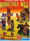 Winnetous Welt: Trapper, Cowboys und Indianer